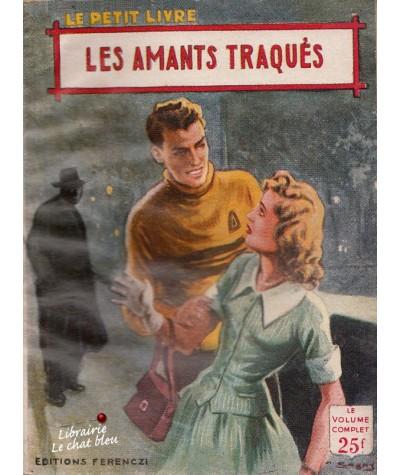 Les amants traqués (Viane Meriel) - Le Petit Livre N° 1866