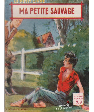 Ma petite sauvage (Anna Michel) - Le Petit Livre N° 1868
