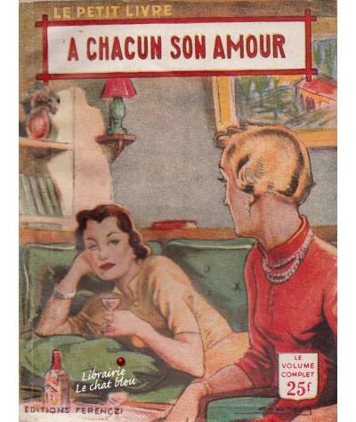 A chacun son amour (Pierre Peter) - Le Petit Livre N° 1870