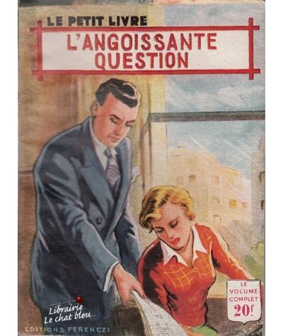 L'angoissante question (Viane Meriel) - Le Petit Livre N° 1764