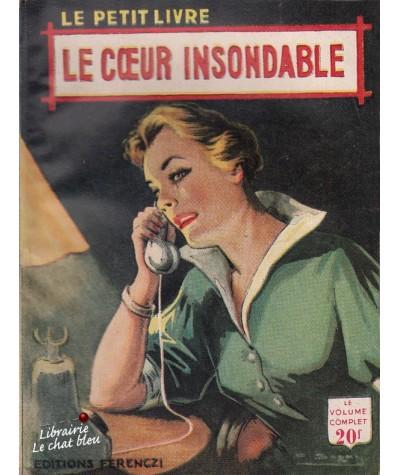 Le coeur insondable (Philippe Jean) - Le Petit Livre N° 1744