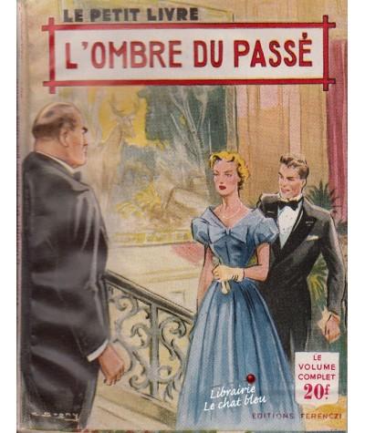 L'ombre du passé (Anna Michel) - Le Petit Livre N° 1773