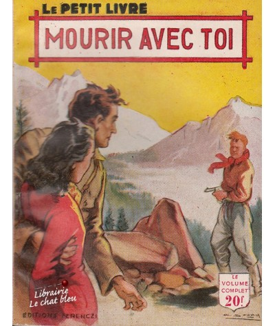Mourir avec toi (René Poupon) - Le Petit Livre N° 1723
