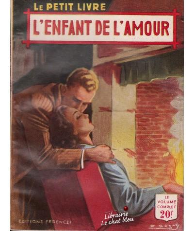 L'enfant de l'amour (Luce Orsydiane) - Le Petit Livre N° 1727