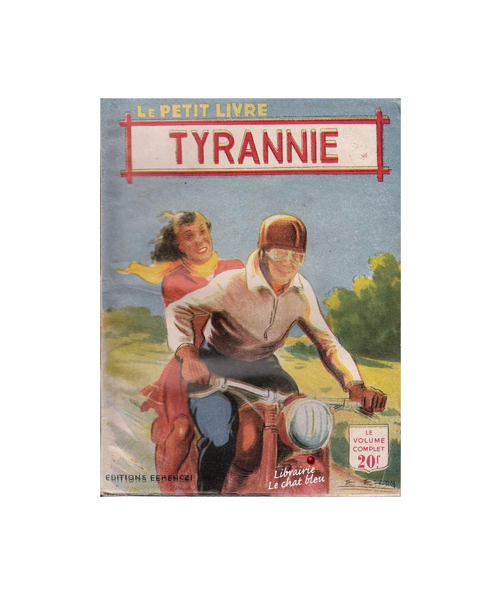 Tyrannie (Jean du Bresis) - Le Petit Livre N° 1721