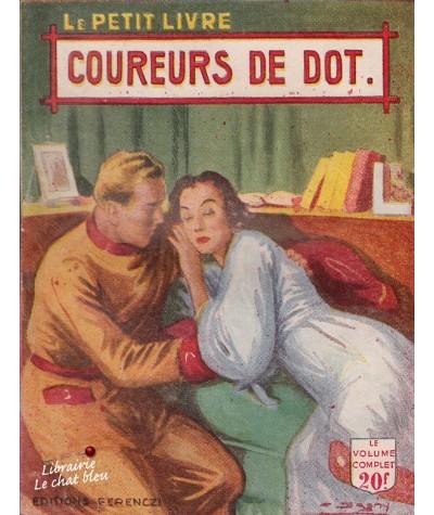 Coureurs de dot (Philippe Charmont) - Le Petit Livre N° 1728