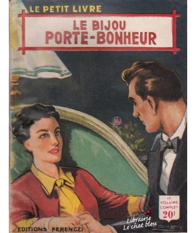 Le bijou porte-bonheur (Marylise Bessières) - Le Petit Livre N° 1746