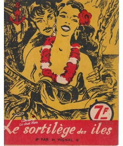 Le sortilège des îles (H. Vignal) - Editions MURO