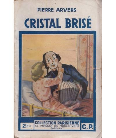 Cristal brisé (Pierre Arvers) - Collection Parisienne N° 107