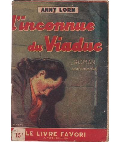 L'inconnue du Viaduc (Anny Lorn) - Le Livre Favori N° 1031