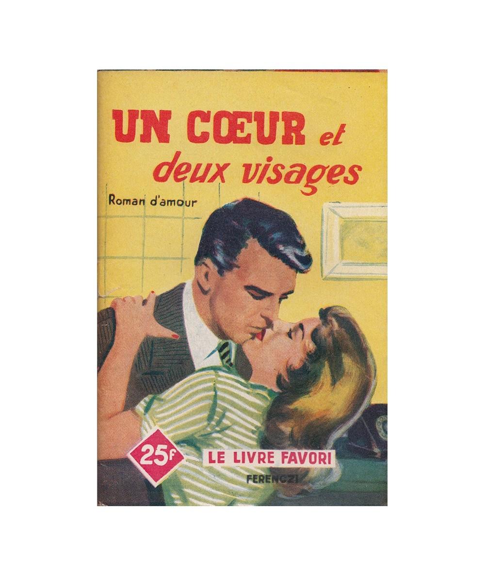 N° 1225 - Un coeur et deux visages par Jacques Sanluys - Roman d'amour