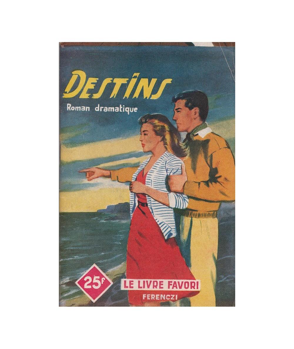 N° 1227 - Destins par Liane Mery - Roman dramatique