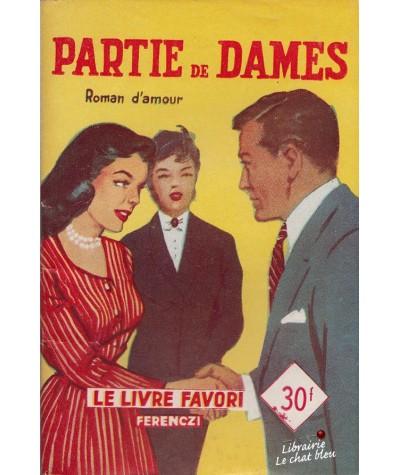Partie de Dames (Alex Peck) - Le Livre Favori N° 1238