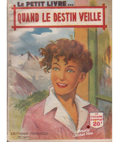 Quand le destin veille (Jacques Dominique) - Le Petit Livre N° 1648