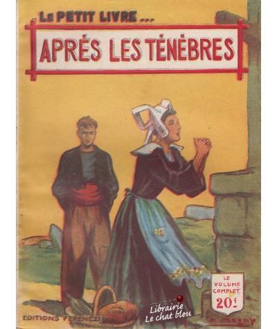 Après les ténèbres (Jean d'Yvelise) - Le Petit Livre N° 1655