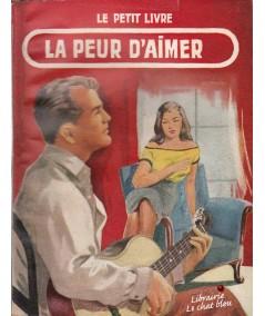 La peur d'aimer (Jean Laurent) - Le Petit Livre N° 2004