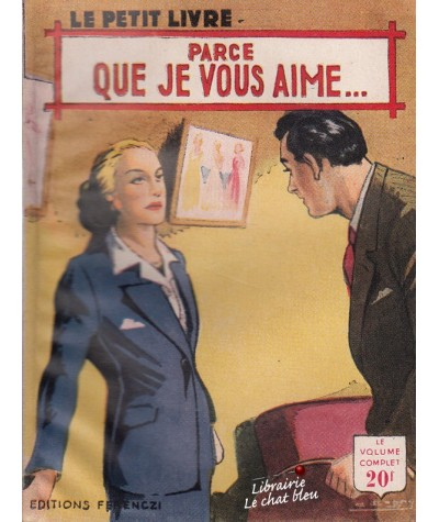 Parce que je vous aime (France Noël) - Le Petit Livre N° 1745