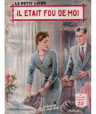 Il était fou de moi (Rébecca Vence) - Le Petit Livre N° 1932