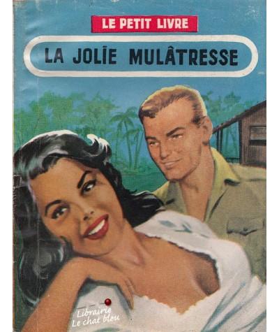 La jolie mulâtresse (Anna Michel) - Le Petit Livre N° 1992