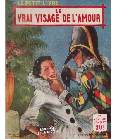 Le vrai visage de l'amour (Viane Meriel) - Le Petit Livre N° 1748