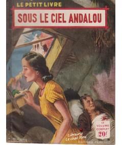 Sous le ciel andalou (René Poupon) - Le Petit Livre N° 1753