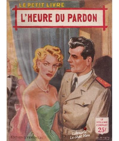 L'heure du pardon (Michèle Brémont) - Le Petit Livre N° 1852