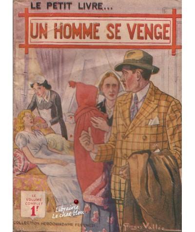Un homme se venge (Line Deberre) - Le Petit Livre N° 1430