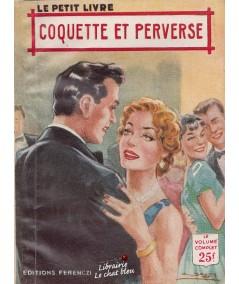 Coquette et perverse (Anna Michel) - Le Petit Livre N° 1916