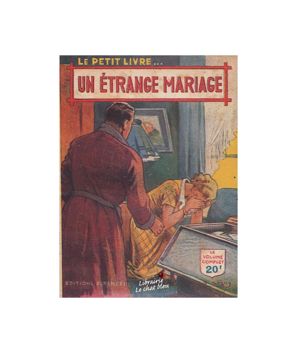 Un étrange mariage (Maurice Allan) - Le Petit Livre N° 1638