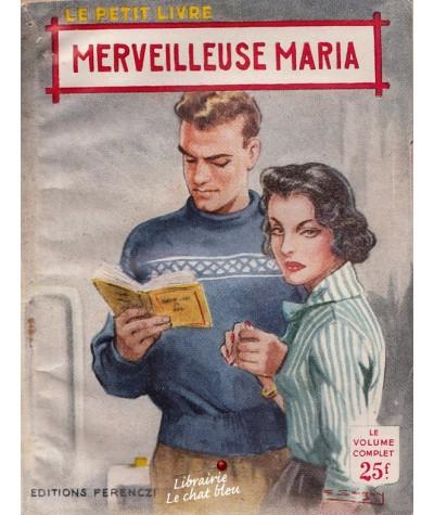 Merveilleuse Maria (Philippe Charmont) - Le Petit Livre N° 1933