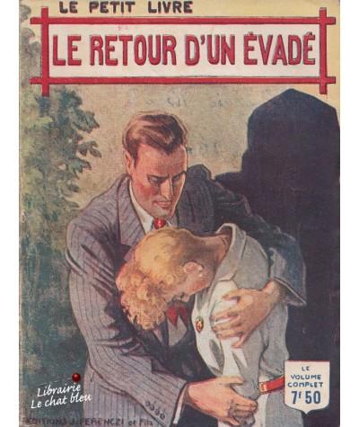 Le retour d'un évadé (Henriette Caton) - Le Petit Livre N° 1447
