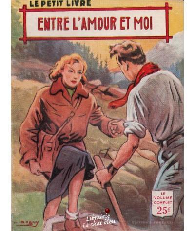 Entre l'amour et moi (Alex Peck) - Le Petit Livre N° 1872