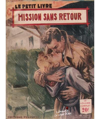 Mission sans retour (Francine Robert) - Le Petit Livre N° 1818