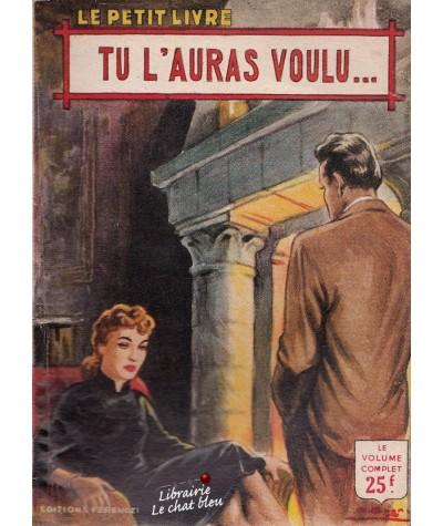 Tu l'auras voulu... (Ariette Prêle) - Le Petit Livre N° 1845