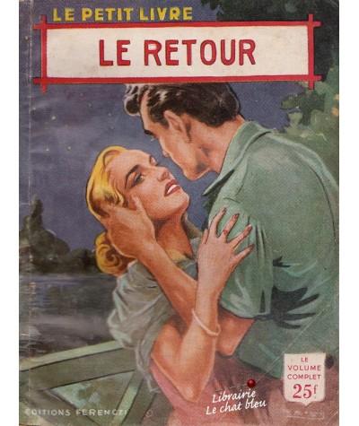 Le retour (France Noël) - Le Petit Livre N° 1851