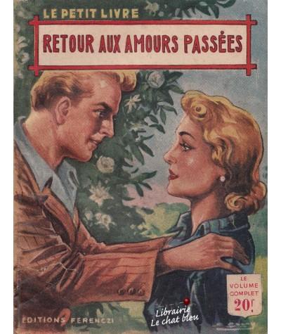 Retour aux amours passées (Marcelles Davet) - Le Petit Livre N° 1817