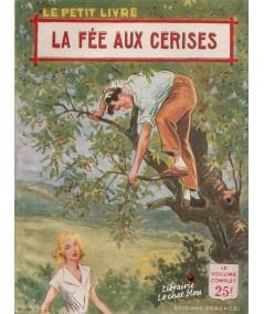 La fée aux cerises (Sylvie Flavien) - Le Petit Livre N° 1913