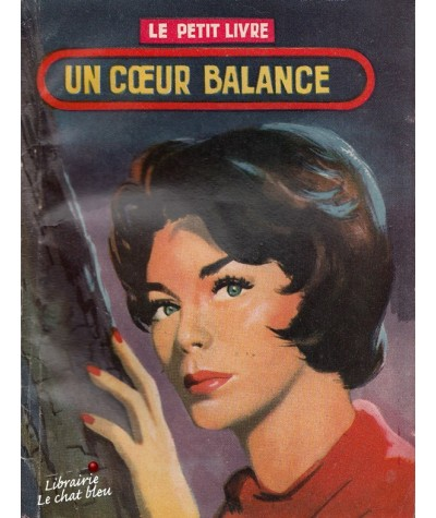 Un coeur balance (Ariette Prêle) - Le Petit Livre N° 1968