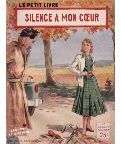 Silence à mon coeur (Philippe Charmont) - Le Petit Livre N° 1904