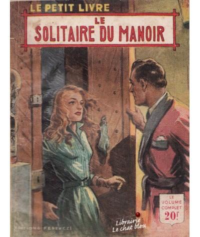 Le solitaire du manoir (Aileen Moore) - Le Petit Livre Ferenczi N° 1815