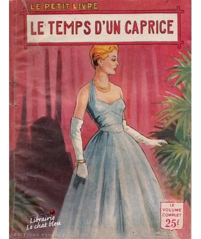 Le temps d'un caprice (Anna Michel) - Le Petit Livre N° 1941