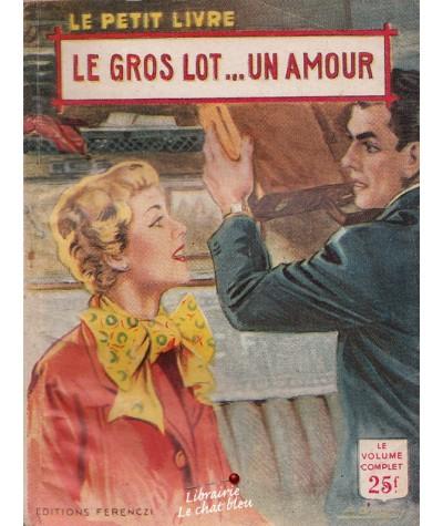 Le gros lot... un amour (Jacques Sanluys) - Le Petit Livre N° 1909