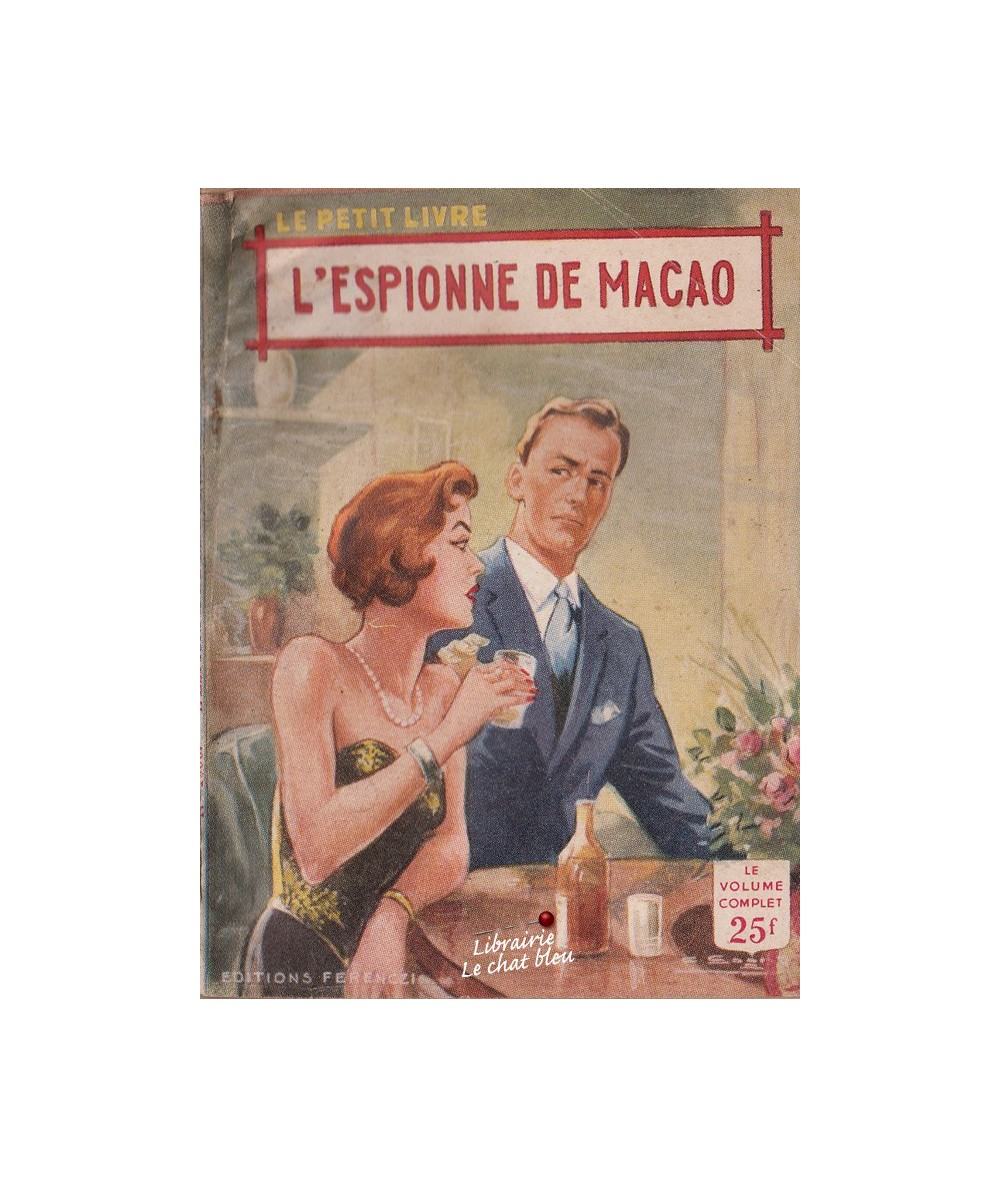 L'espionne de Macao (Liane Mery) - Le Petit Livre N° 1906