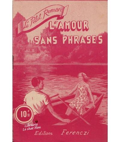 L'amour sans phrases (Fernand Frontal) - Le petit roman N° 999
