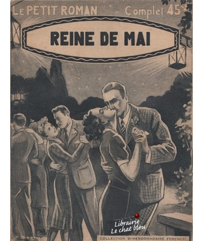 Reine de Mai (Max Dervioux) - Le petit roman N° 749