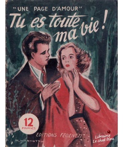 Tu es toute ma vie ! (Claude Bergerye) - Une page d'amour N° 26