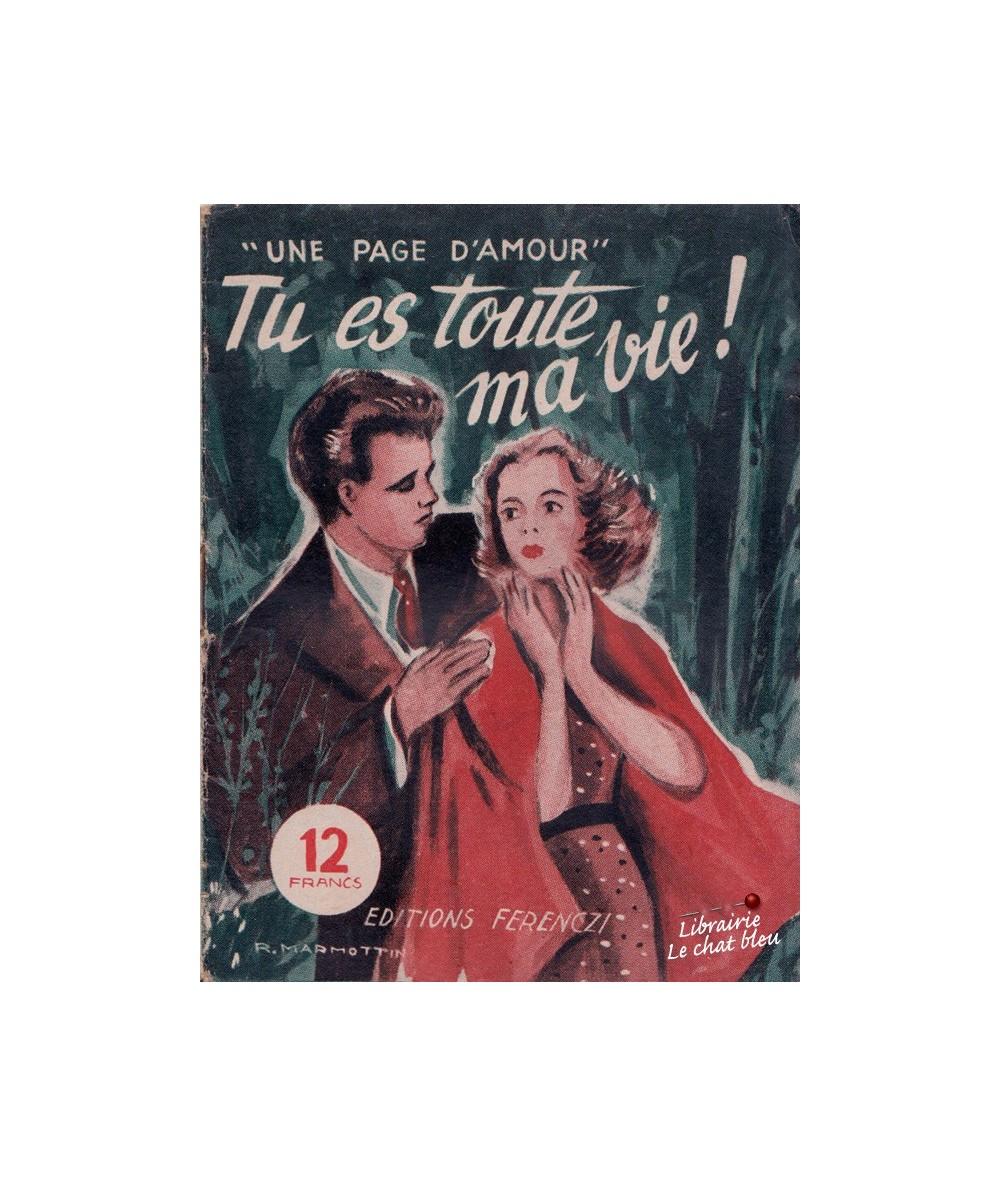 N° 26 - Tu es toute ma vie ! par Claude Bergerye