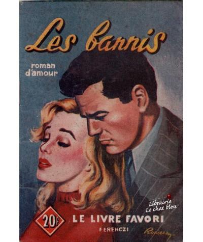 Les bannis (Huguette Gilles) - Le livre favori N° 1157