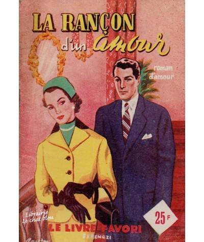 La rançon d'un amour (Luc Plévancy) - Le livre favori N° 1191