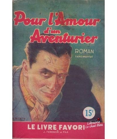 Pour l'Amour d'un Aventurier (Henriette Caton) - Le livre favori N° 1039